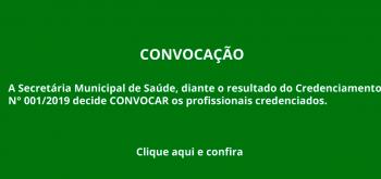 CONVOCAÇÃO CREDENCIAMENTO N°001/2019